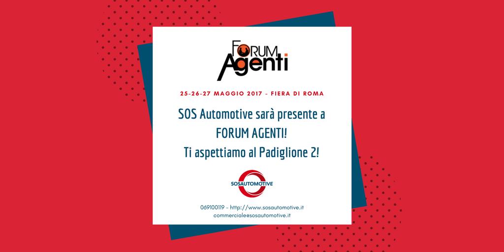 Forum Agenti - 25 - 26 - 27 Maggio 2017 - Fiera di Roma, Via A.G. Eiffel